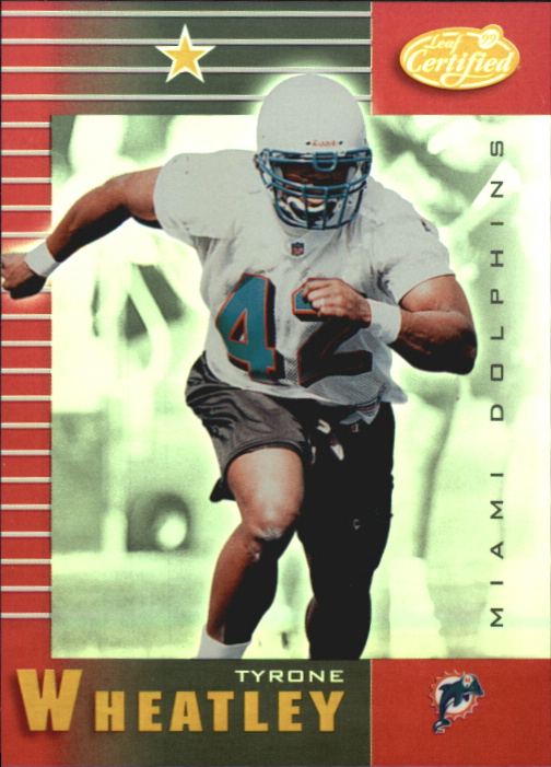 1999 Leaf Certified Mirror Red #51 Tyrone Wheatley