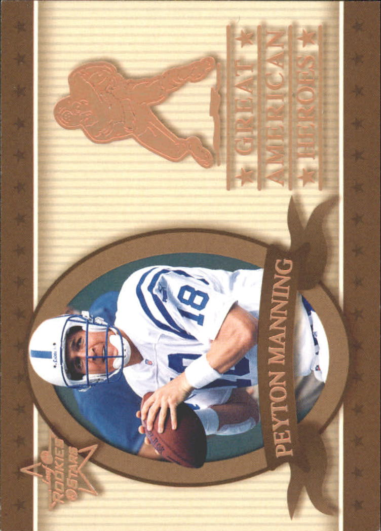 1999 Leaf Rookies and Stars Great American Heroes #13 Peyton Manning
