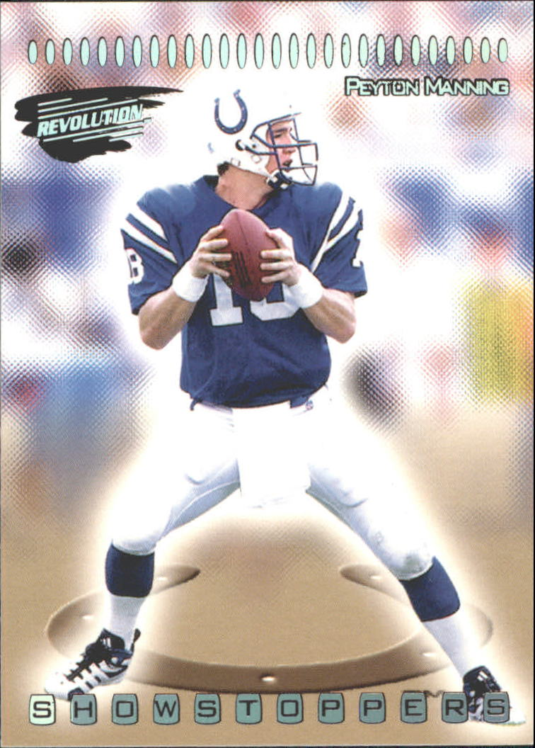 1999 Revolution Showstoppers #19 Peyton Manning