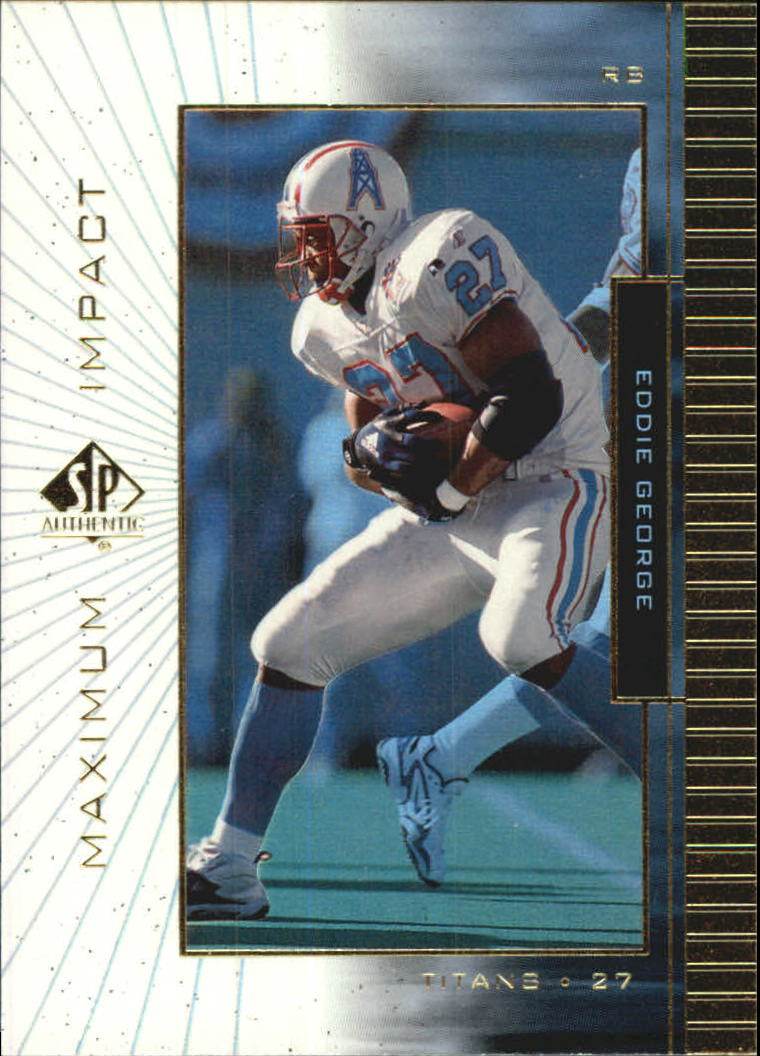 1999 SP Authentic Maximum Impact #MI2 Eddie George