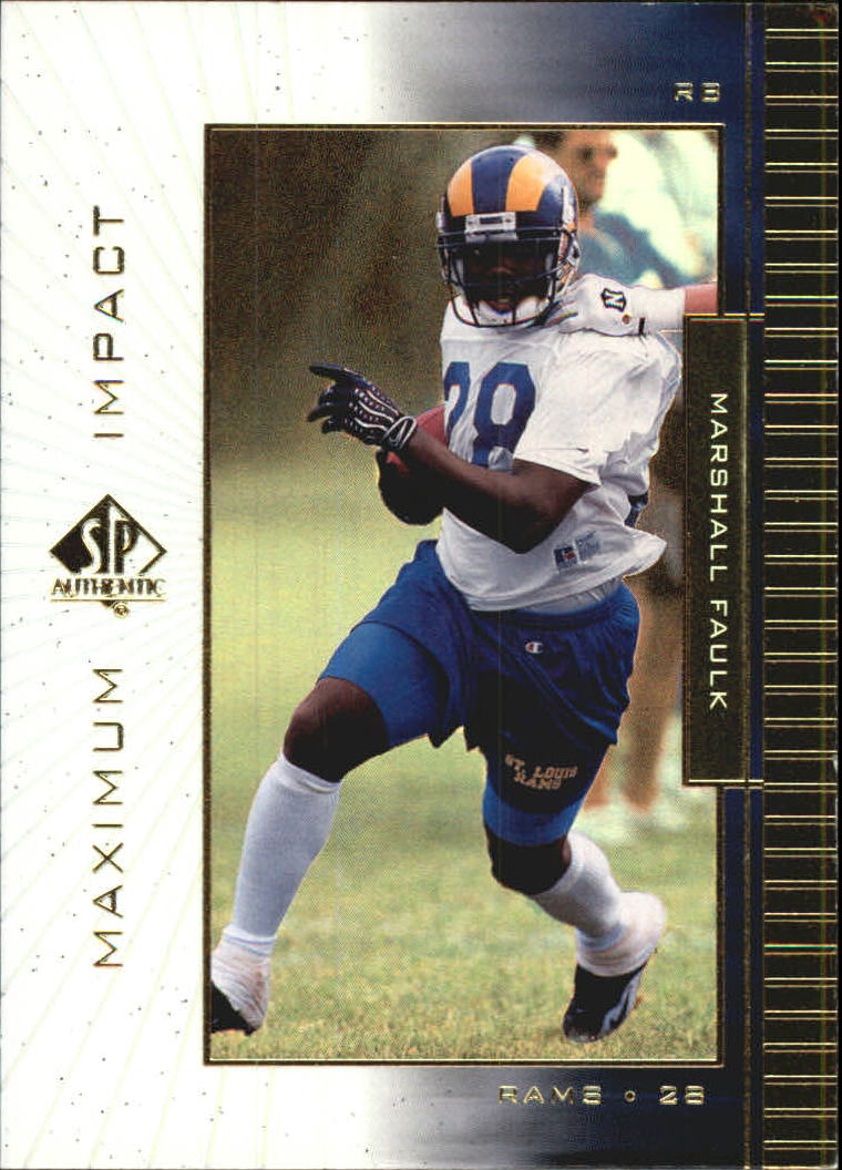 1999 SP Authentic Maximum Impact #MI3 Marshall Faulk
