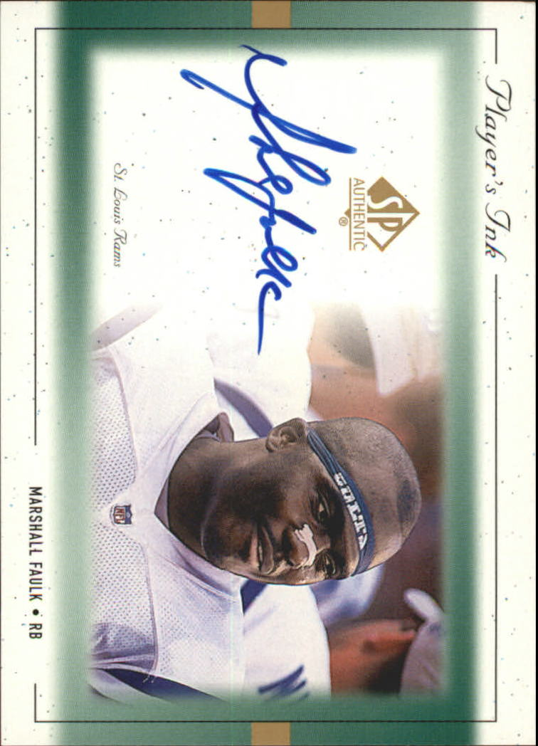 1999 SP Authentic Player's Ink Green #MFA Marshall Faulk