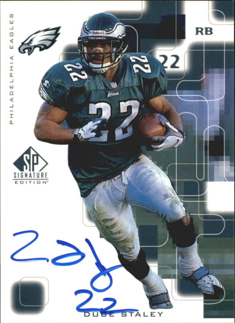 1999 SP Signature Autographs #ST Duce Staley
