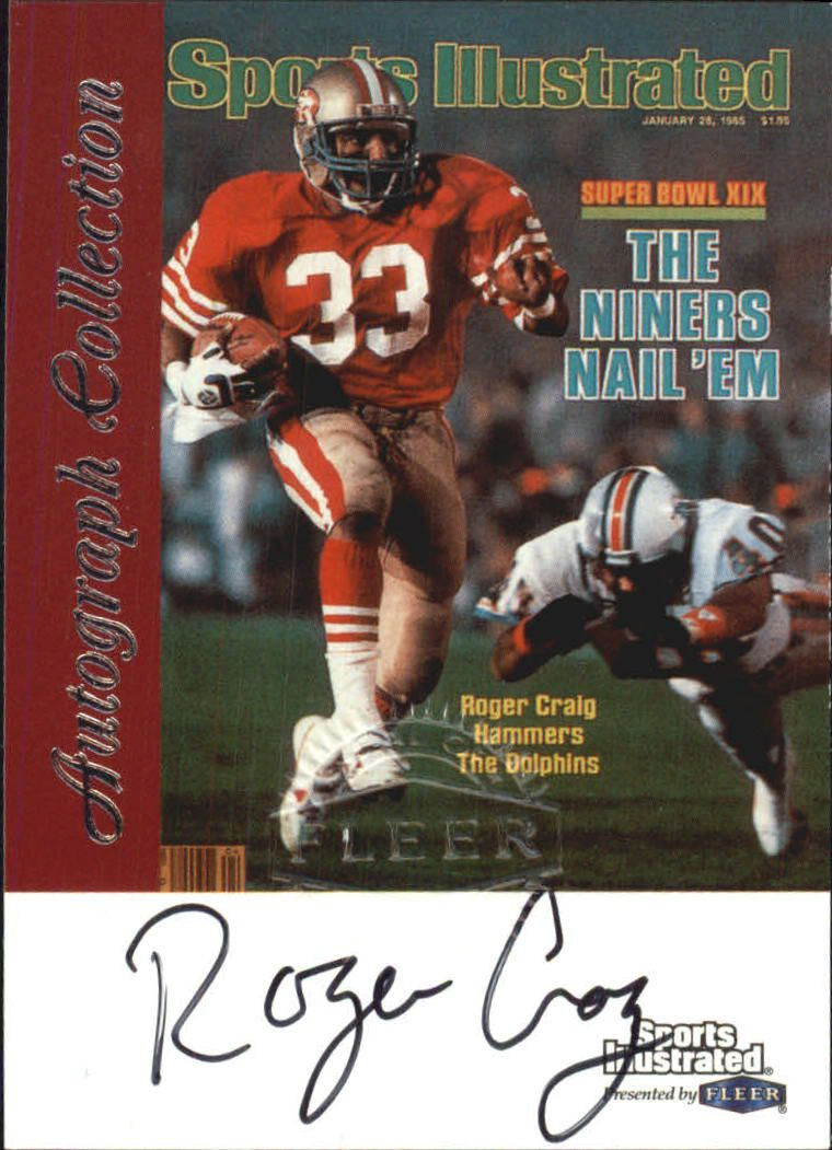 1999 Sports Illustrated Autographs #6 Roger Craig front image