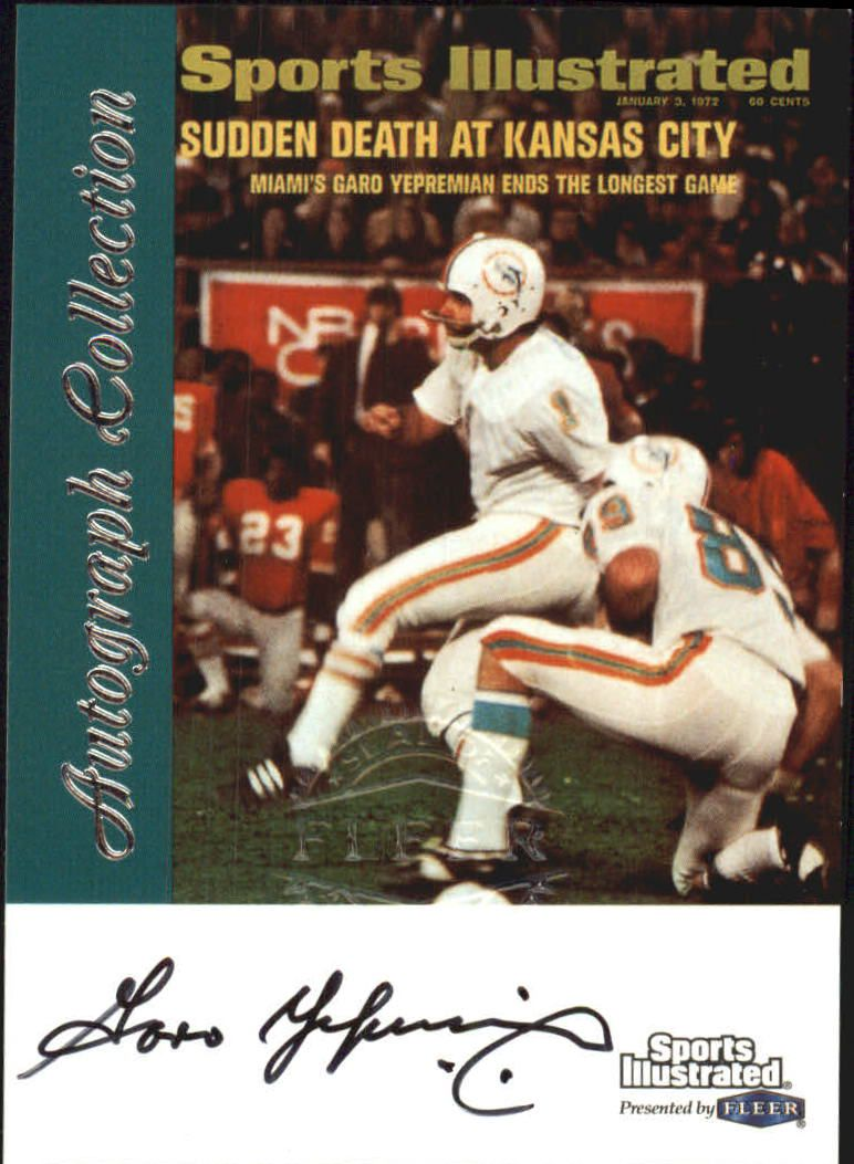 1999 Sports Illustrated Autographs #35 Garo Yepremian