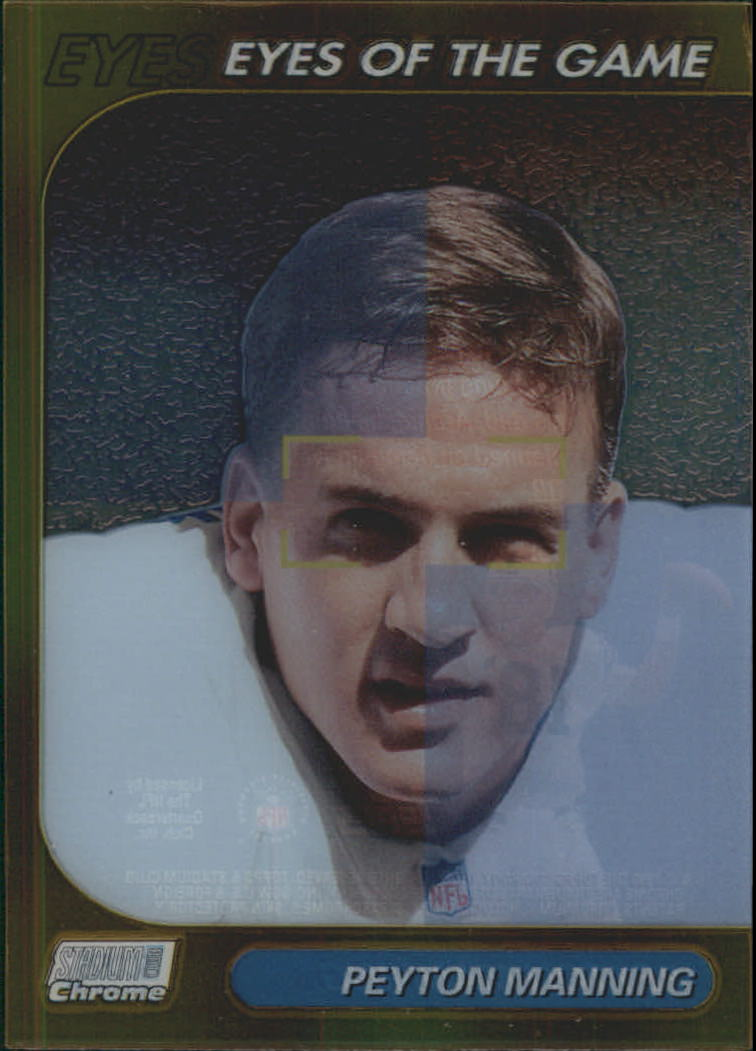 1999 Stadium Club Chrome Eyes of the Game Refractors #25 Peyton Manning