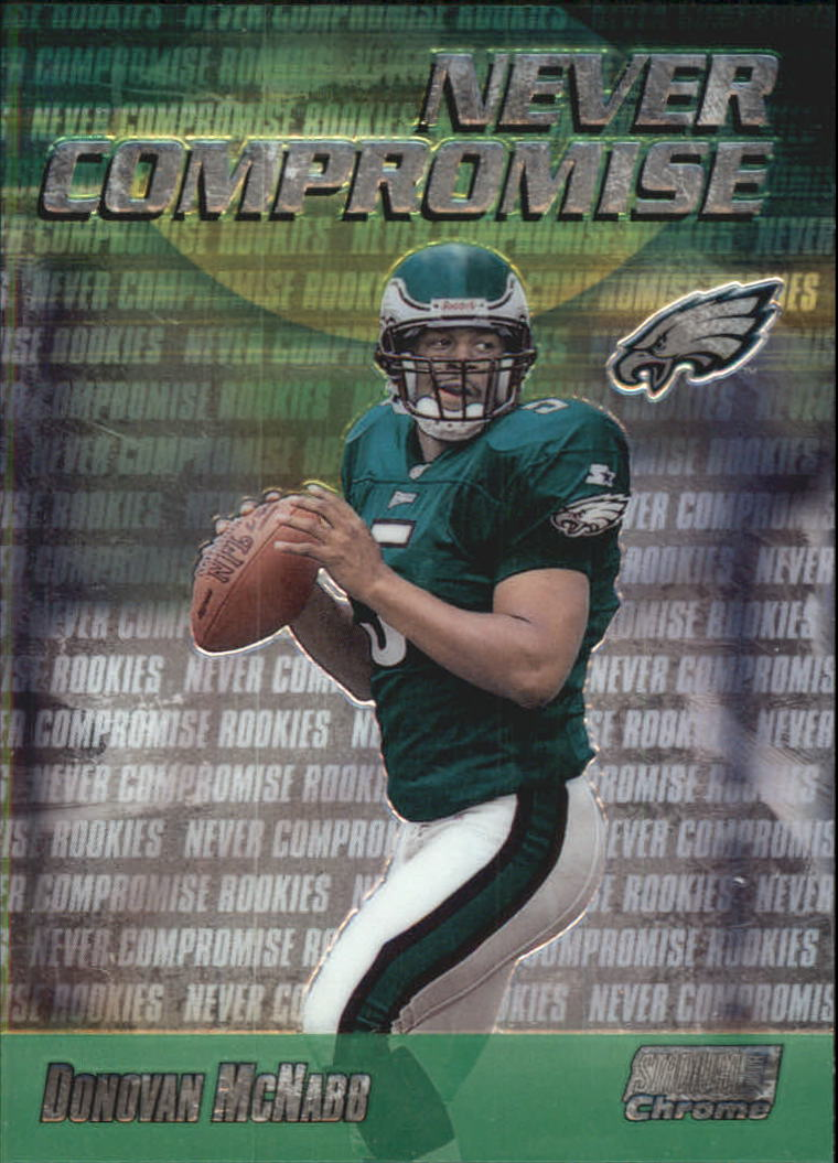 1999 Stadium Club Chrome Never Compromise #NC4 Donovan McNabb