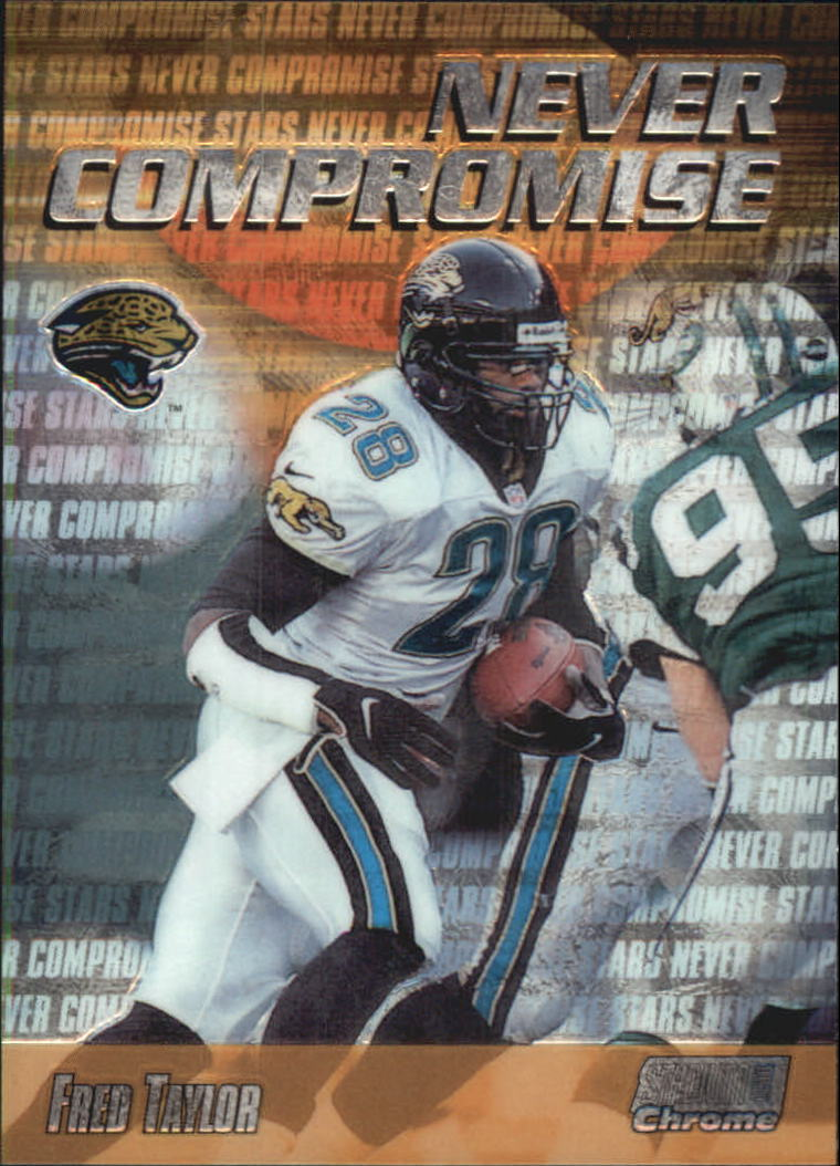 1999 Stadium Club Chrome Never Compromise #NC24 Fred Taylor