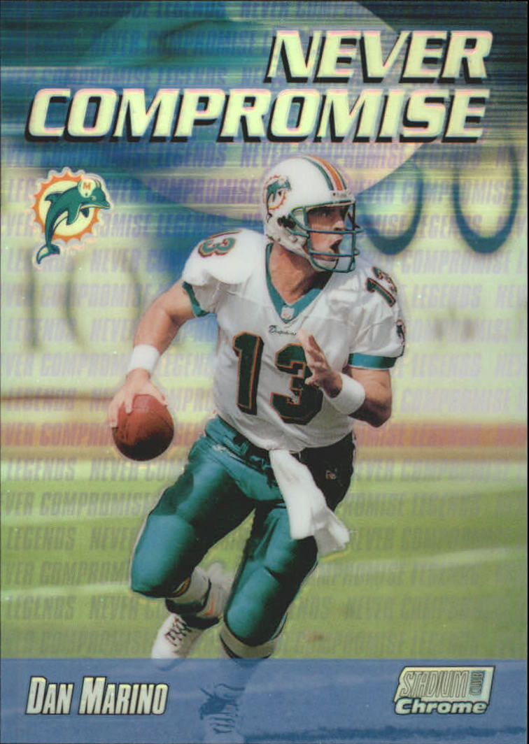 1999 Stadium Club Chrome Never Compromise Refractors #NC33 Dan Marino