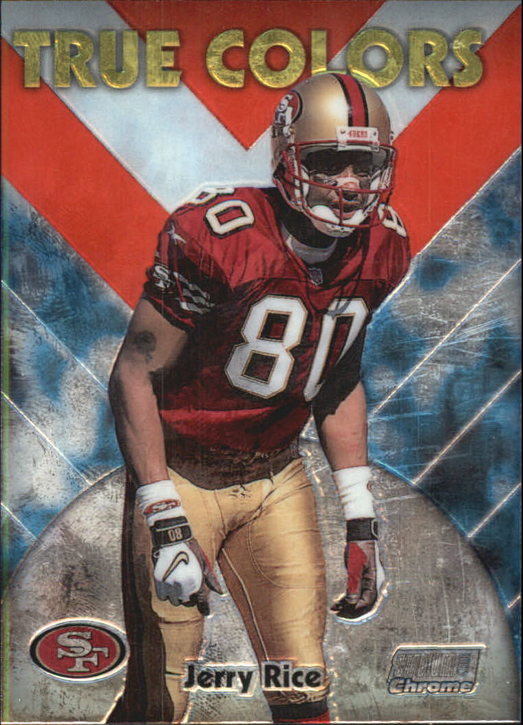 1999 Stadium Club Chrome True Colors #13 Jerry Rice