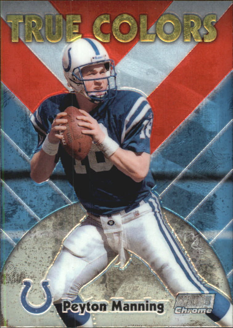 1999 Stadium Club Chrome True Colors #16 Peyton Manning