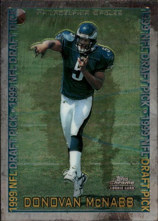 1999 Topps Chrome #147 Donovan McNabb RC