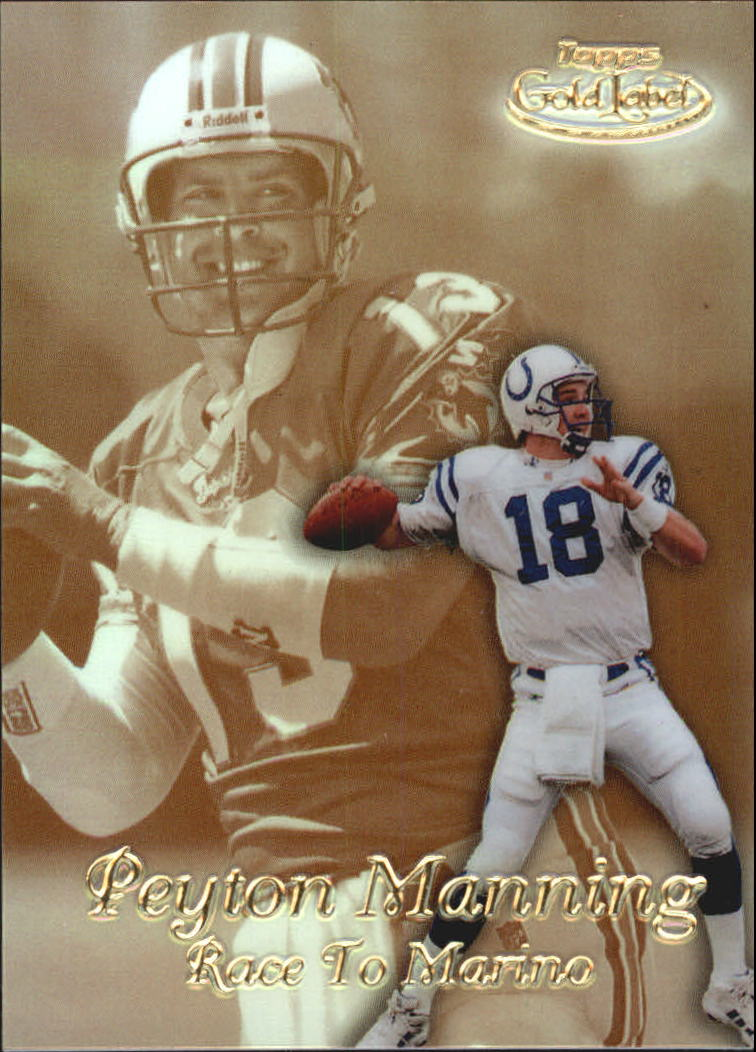 1999 Topps Gold Label Race to Gold #R2 Peyton Manning