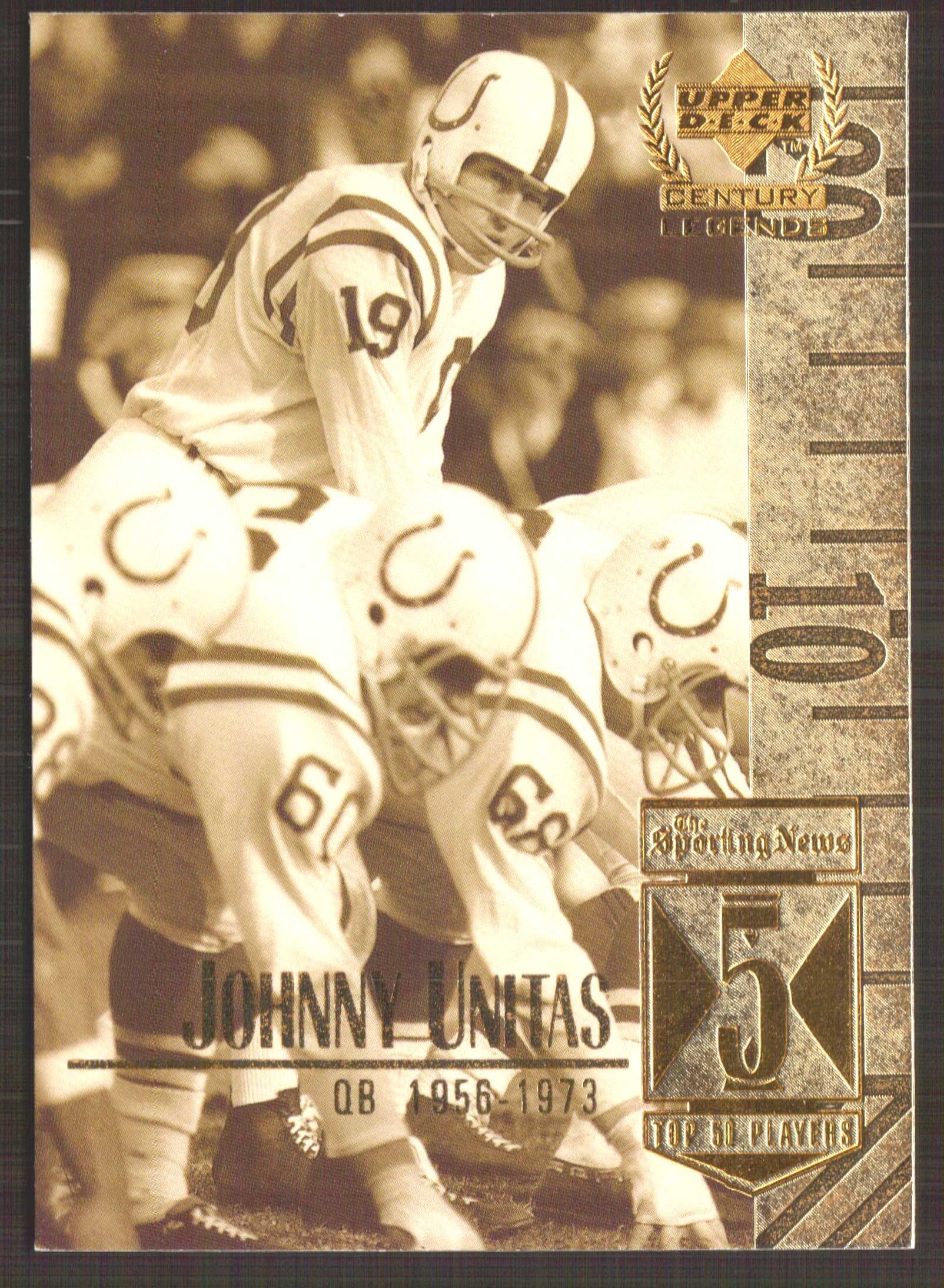 1999 Upper Deck Century Legends #5 Johnny Unitas