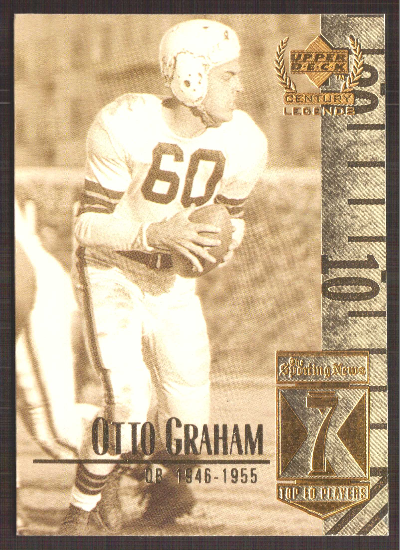 1999 Upper Deck Century Legends #7 Otto Graham
