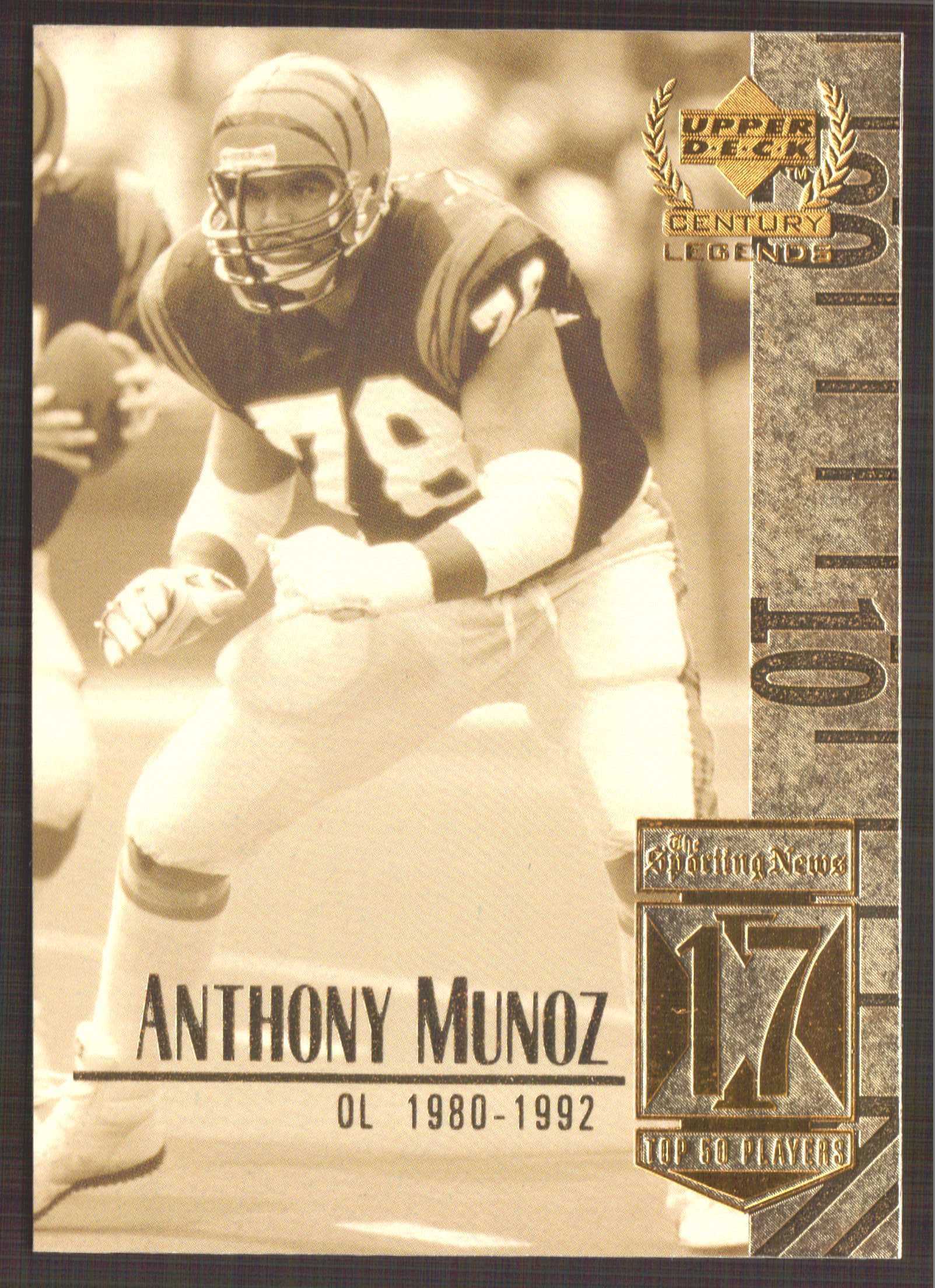 1999 Upper Deck Century Legends #17 Anthony Munoz