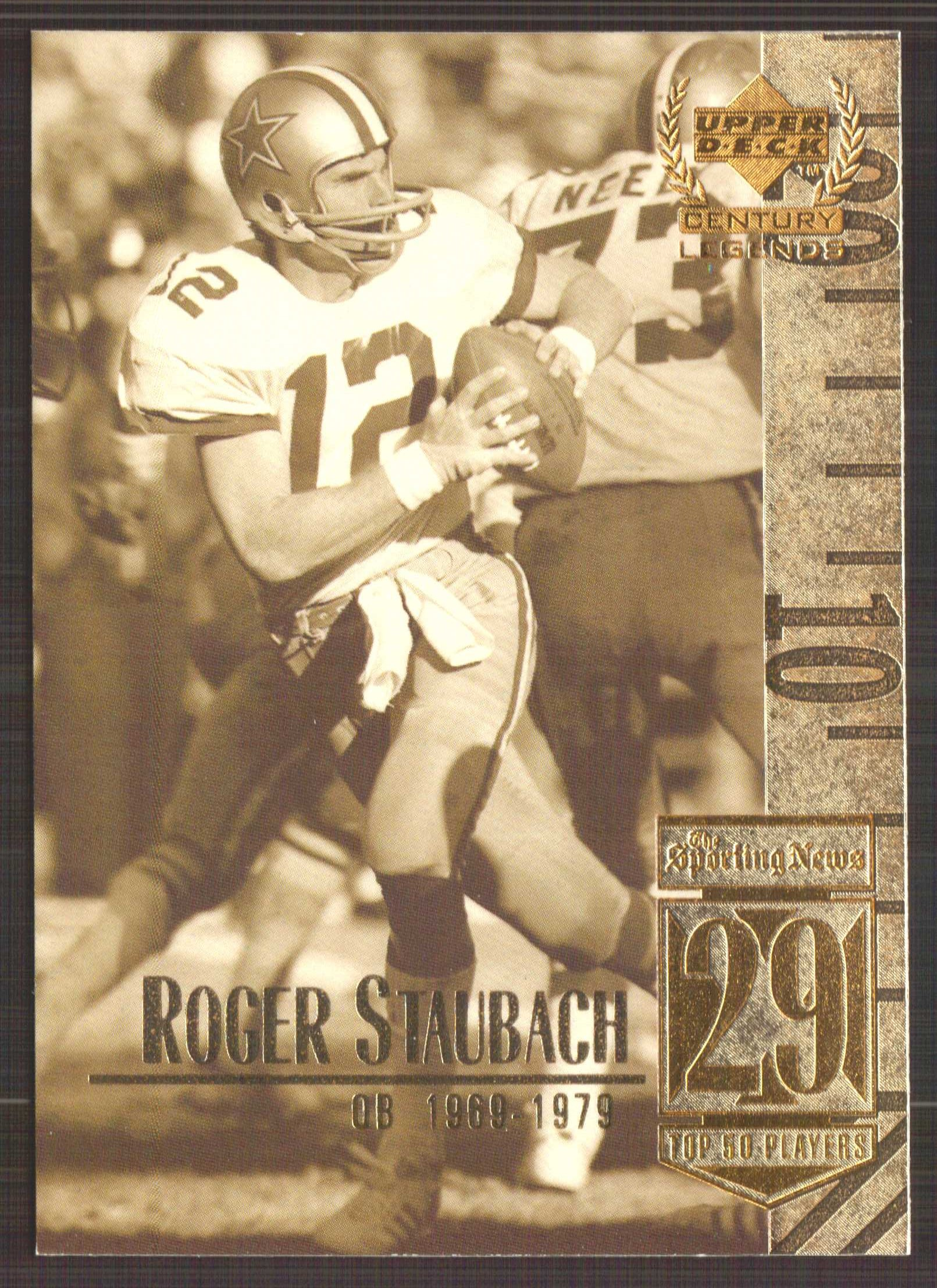 1999 Upper Deck Century Legends #29 Roger Staubach