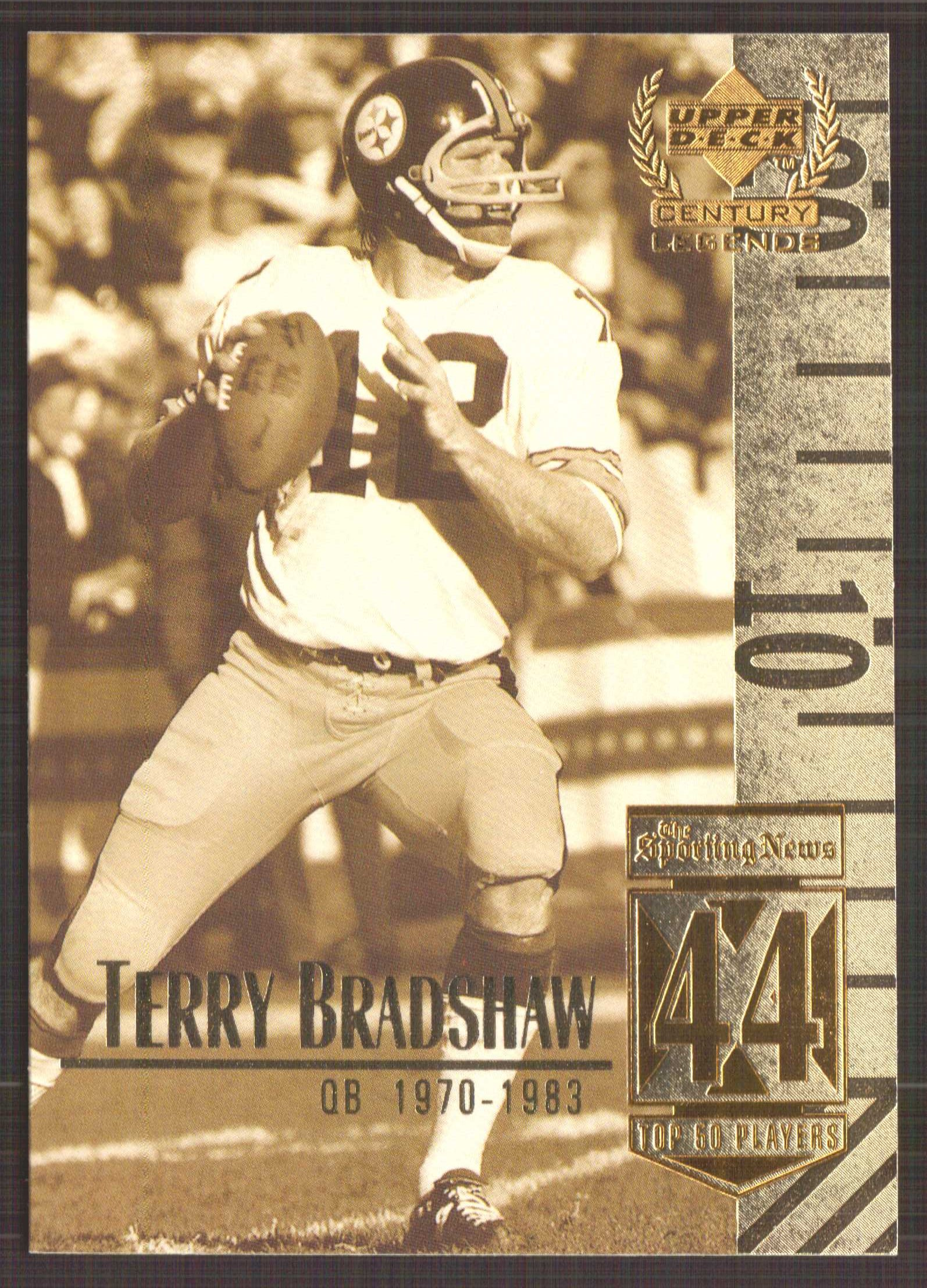 1999 Upper Deck Century Legends #44 Terry Bradshaw