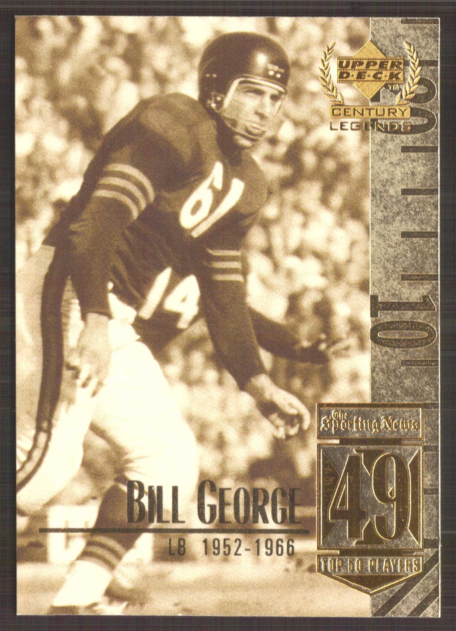 1999 Upper Deck Century Legends #49 Bill George