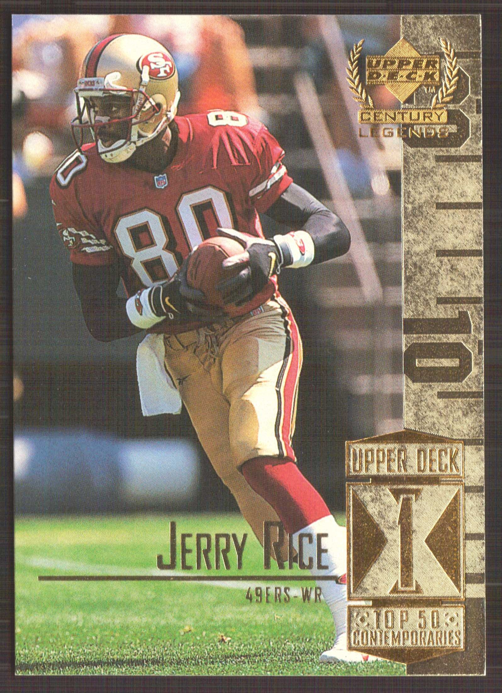 1999 Upper Deck Century Legends #51 Jerry Rice