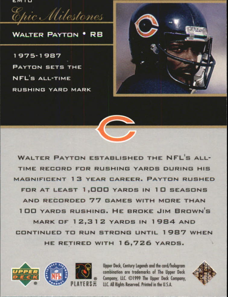 1999 Upper Deck Century Legends Epic Milestones #EM10 Walter Payton back image