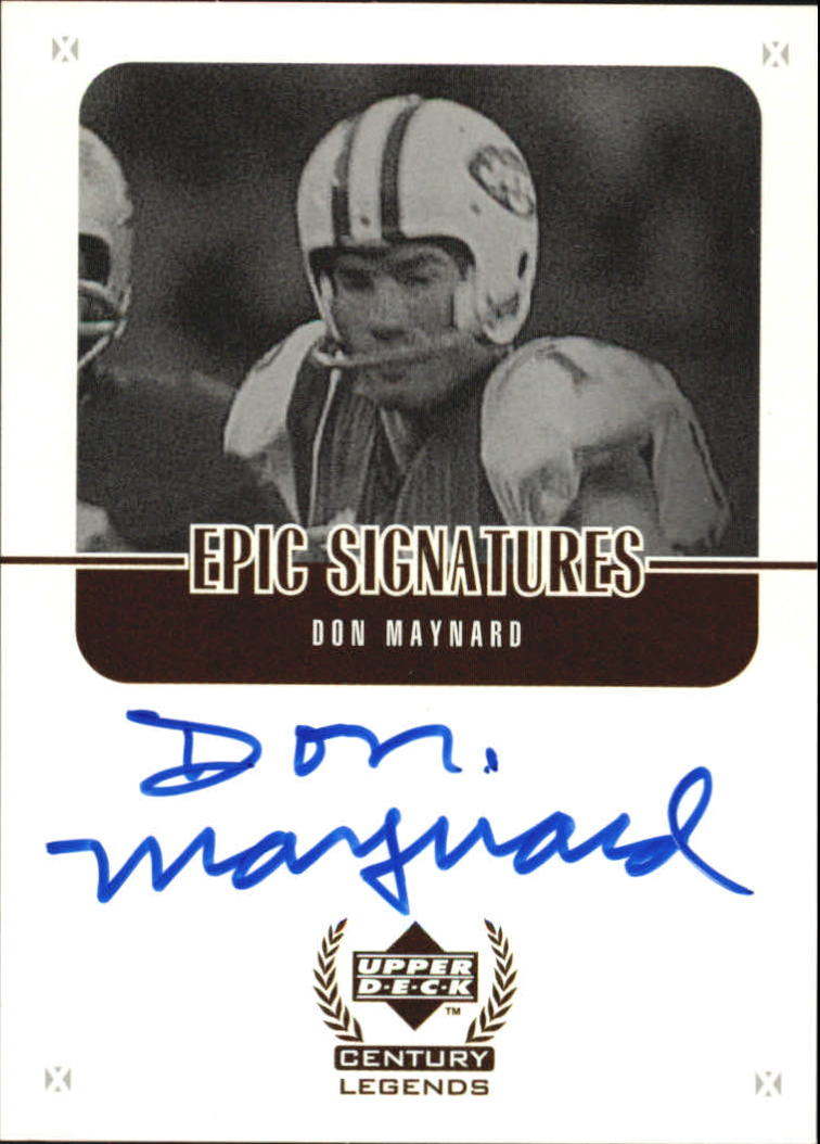 1999 Upper Deck Century Legends Epic Signatures #MY Don Maynard