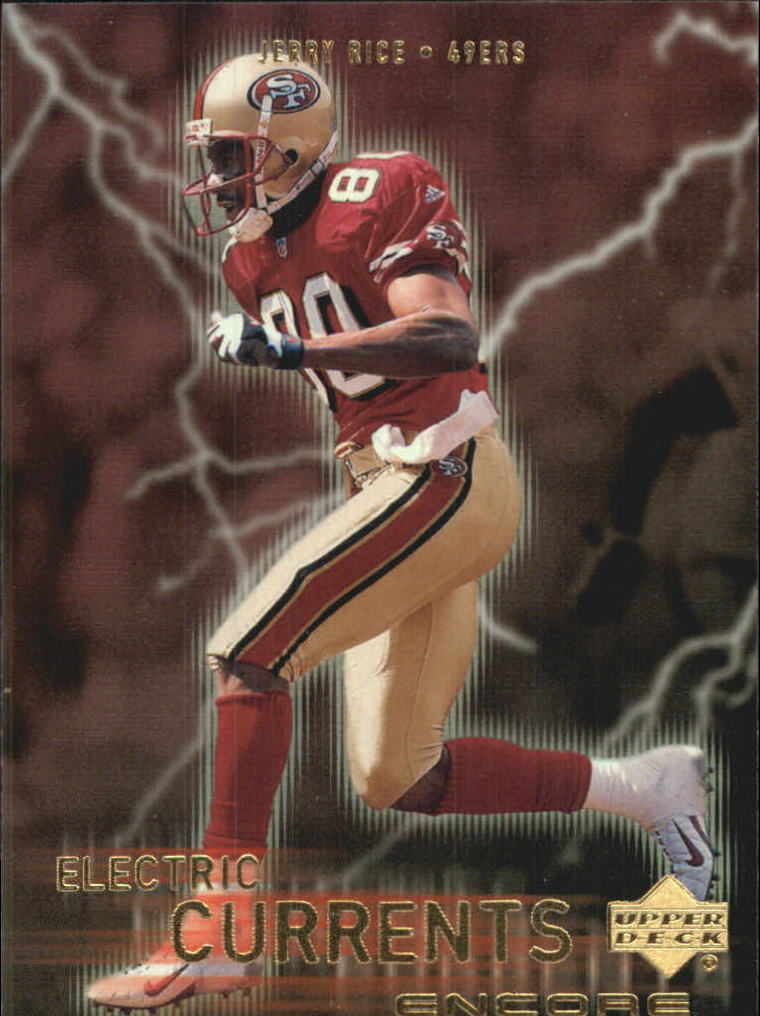 1999 Upper Deck Encore Electric Currents #EC6 Jerry Rice