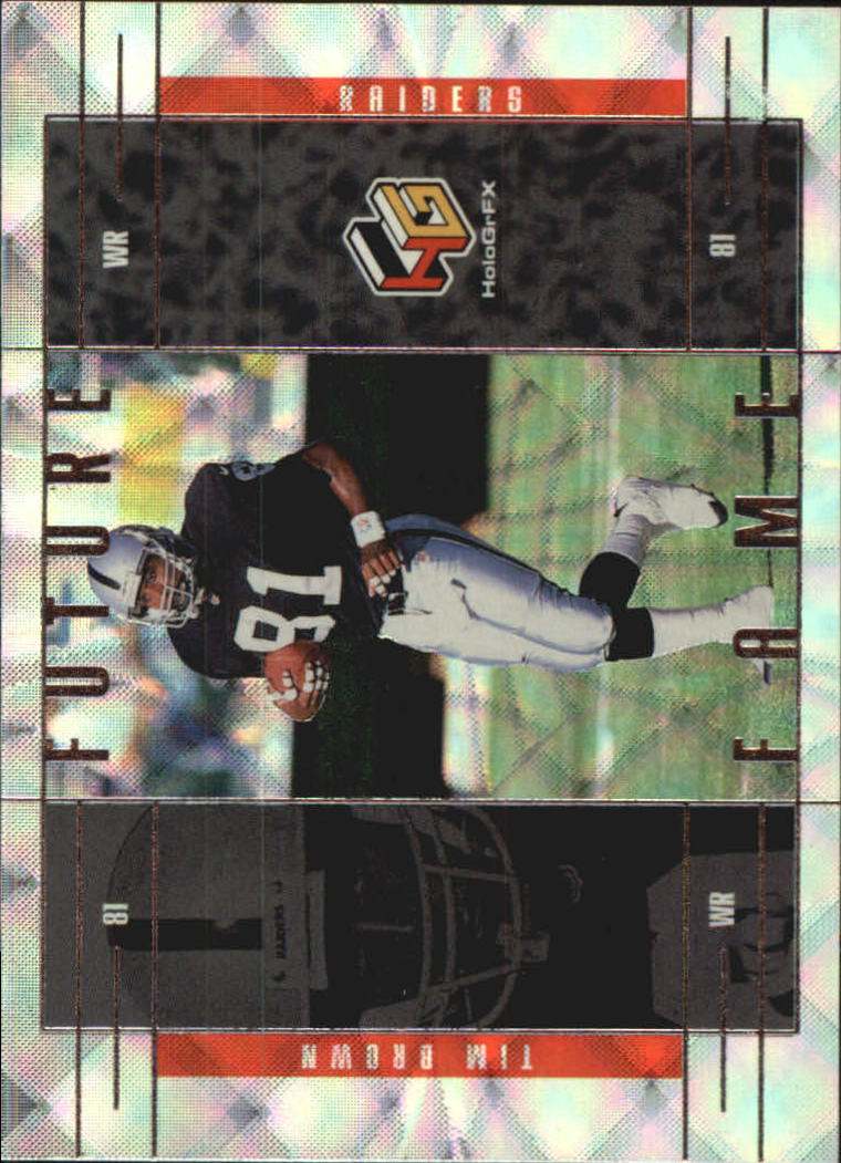 1999 Upper Deck HoloGrFX Future Fame #FF5 Tim Brown