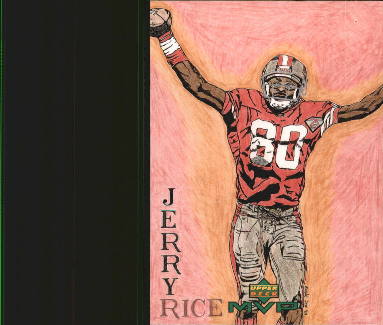 1999 Upper Deck MVP Draw Your Own Card #W27 Jerry Rice