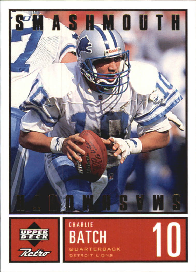 1999 Upper Deck Retro Smashmouth #S6 Charlie Batch