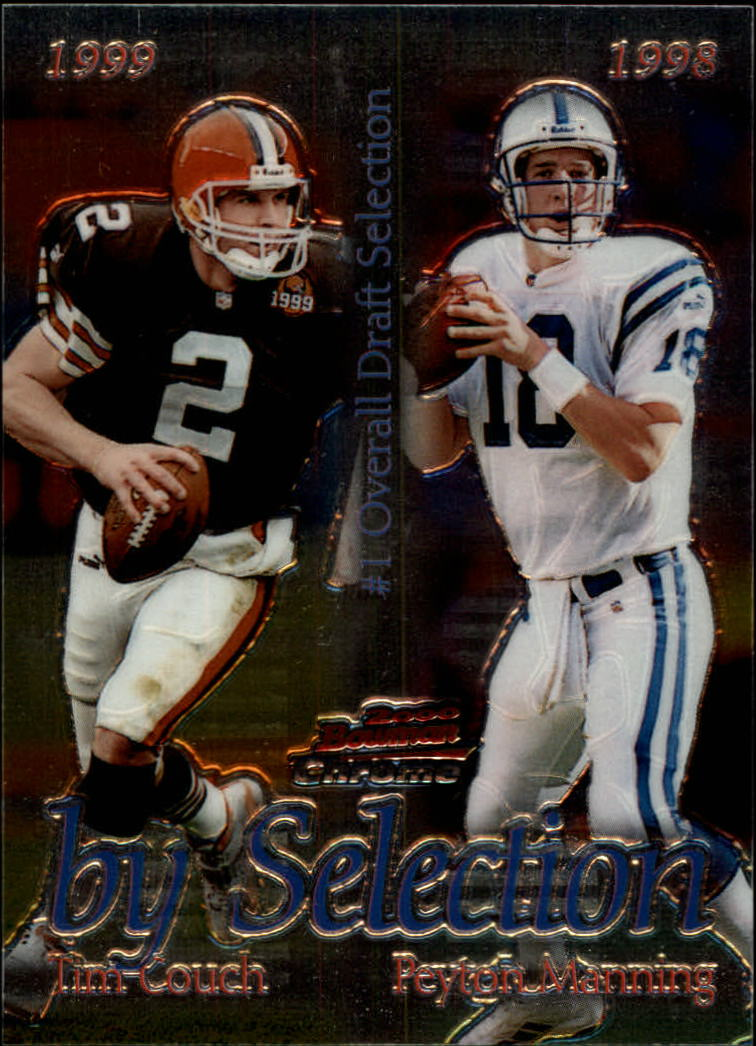2000 Bowman Chrome By Selection #B6 T.Couch/P.Manning