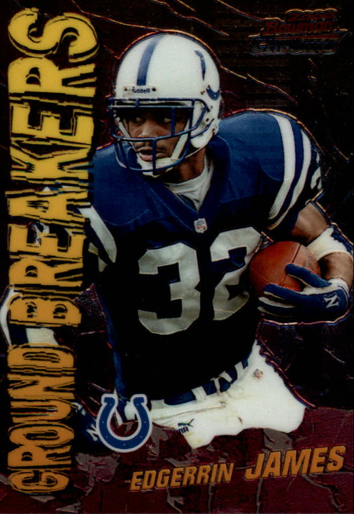 2000 Bowman Chrome Ground Breakers #GB1 Edgerrin James