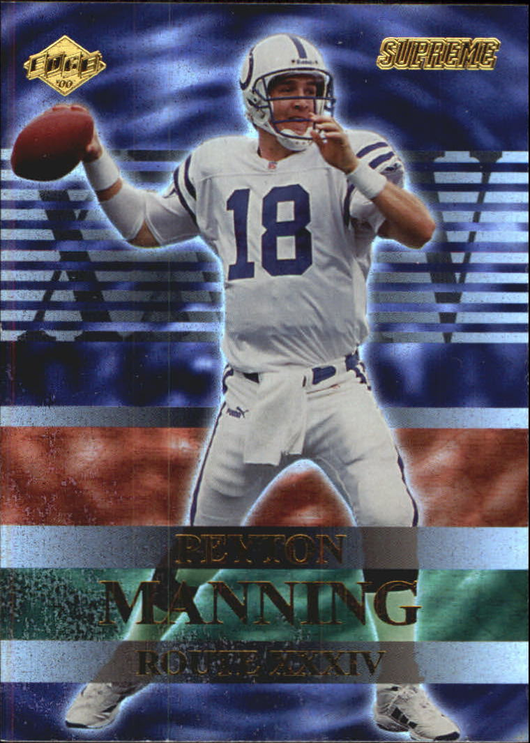 2000 Collector's Edge Supreme Route XXXIV #R1 Peyton Manning