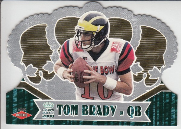 2000 Crown Royale #110 Tom Brady RC