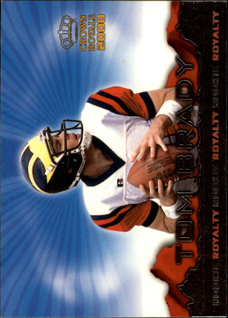 2000 Crown Royale Rookie Royalty #2 Tom Brady