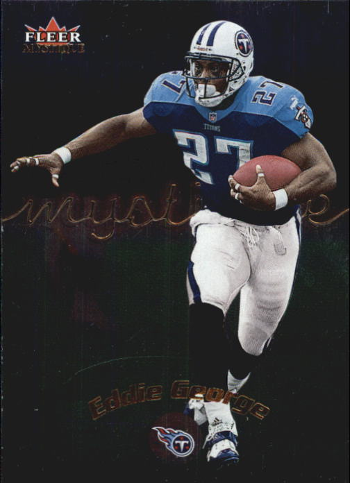 2000 Fleer Mystique #4 Eddie George