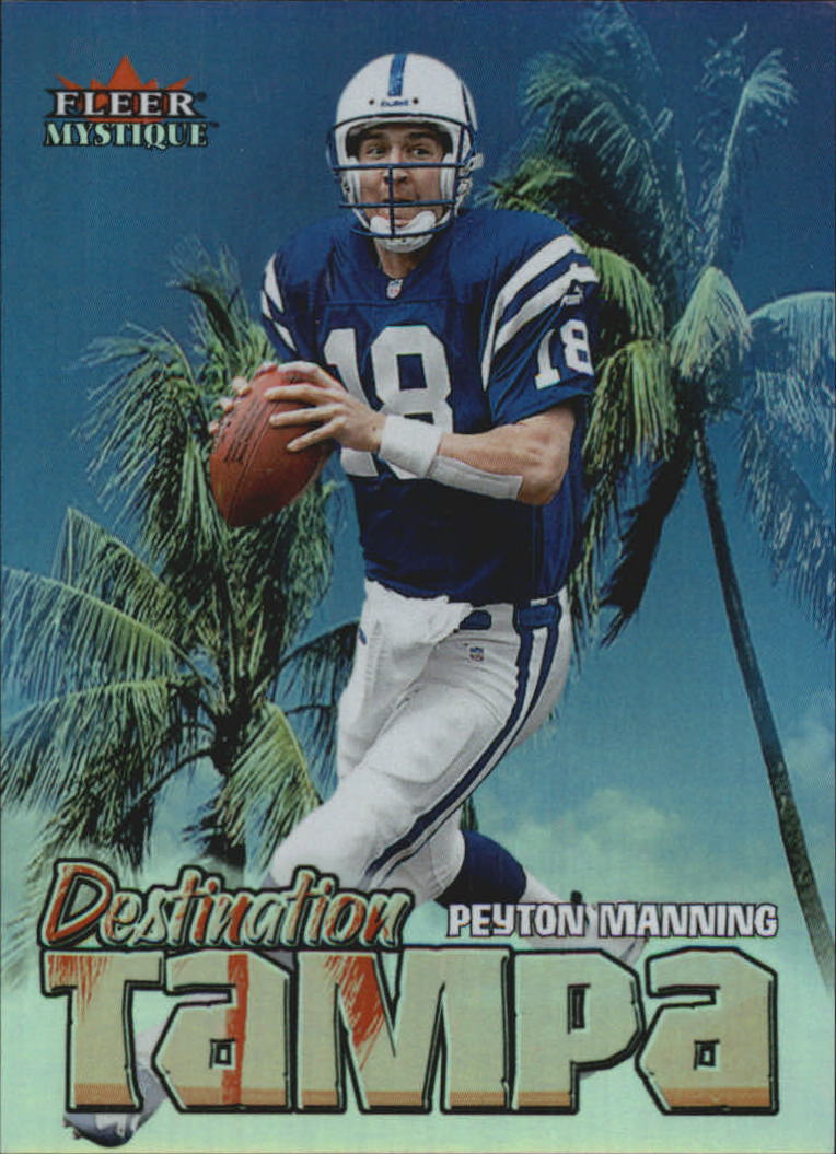2000 Fleer Mystique Destination Tampa #2 Peyton Manning