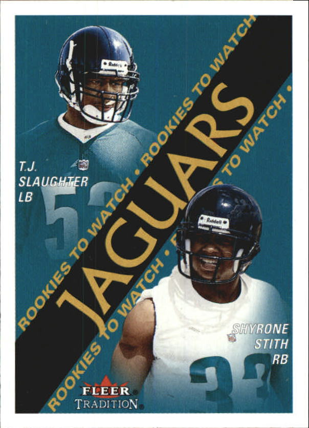 2000 Fleer Tradition #348 T.J. Slaughter RC/Shyrone Stith RC