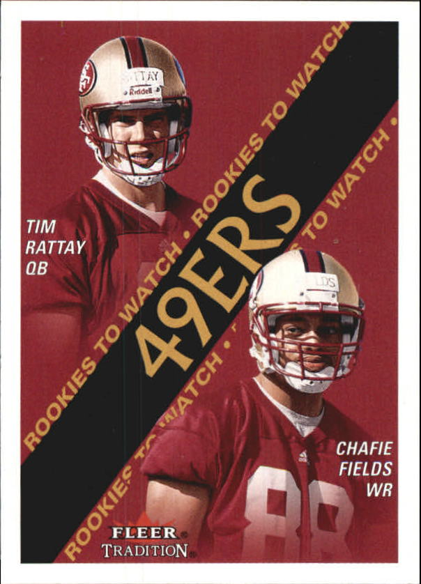2000 Fleer Tradition #361 Tim Rattay RC/Chafie Fields RC