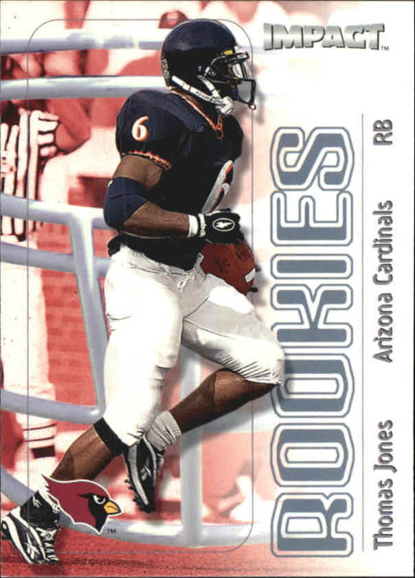 2000 Impact #164 Thomas Jones RC