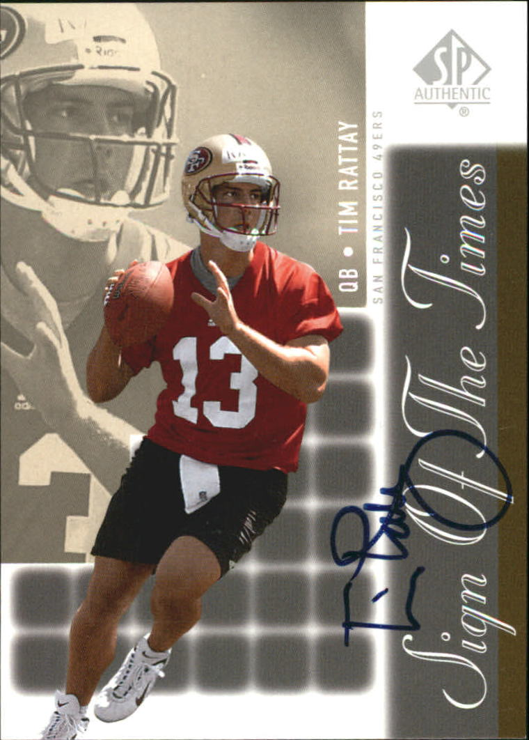2000 SP Authentic Sign of the Times #TR Tim Rattay