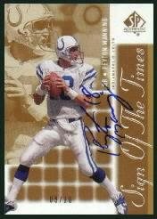 2000 SP Authentic Sign of the Times Gold #PM Peyton Manning/18