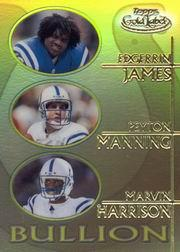 2000 Topps Gold Label Bullion #B2 James/Manning/Harrison