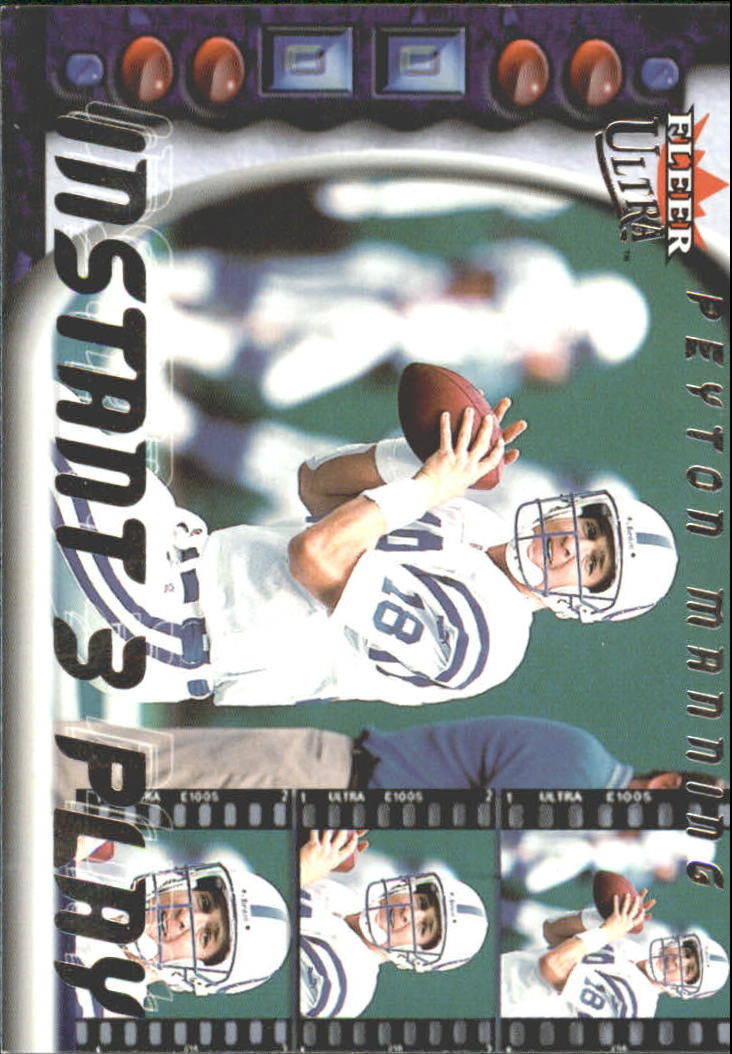 2000 Ultra Instant Three Play #1 Peyton Manning