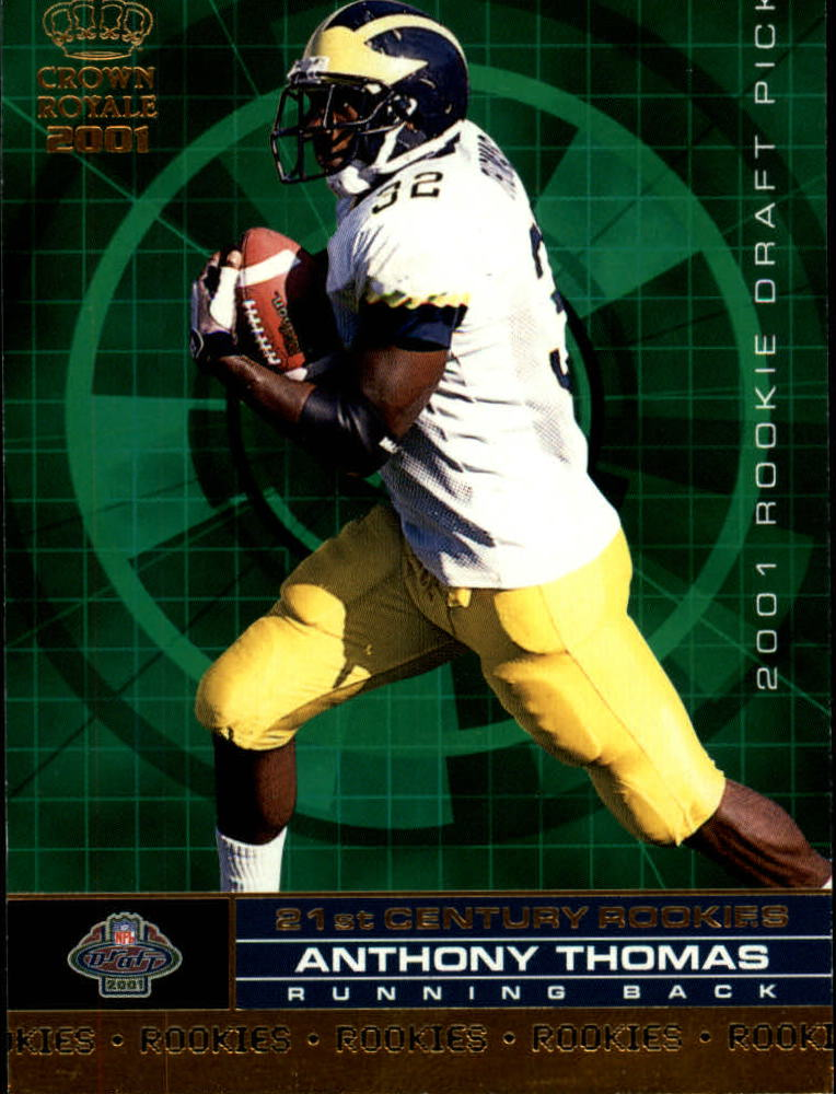 2001 Crown Royale 21st Century Rookies #20 Anthony Thomas