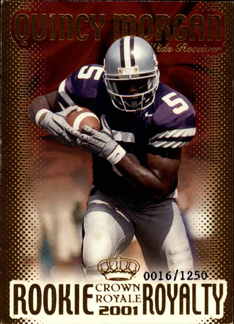 2001 Crown Royale Rookie Royalty #11 Quincy Morgan