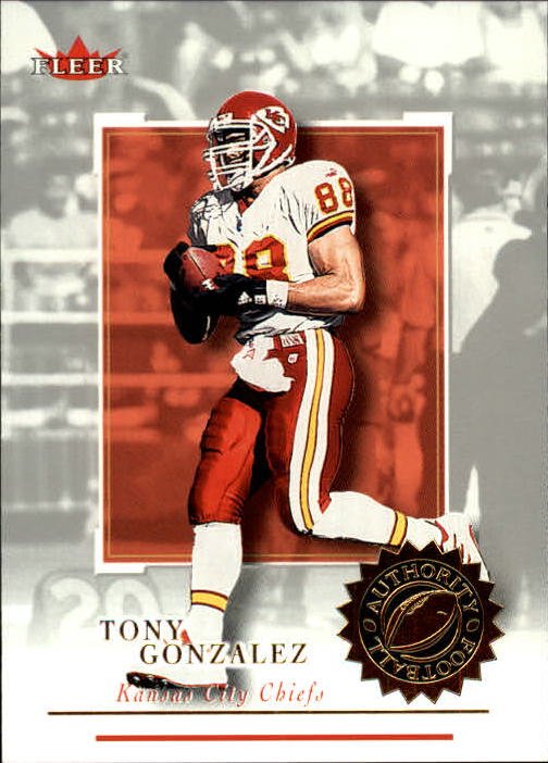 2001 Fleer Authority #51 Tony Gonzalez