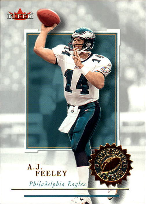 2001 Fleer Authority #151 A.J. Feeley RC