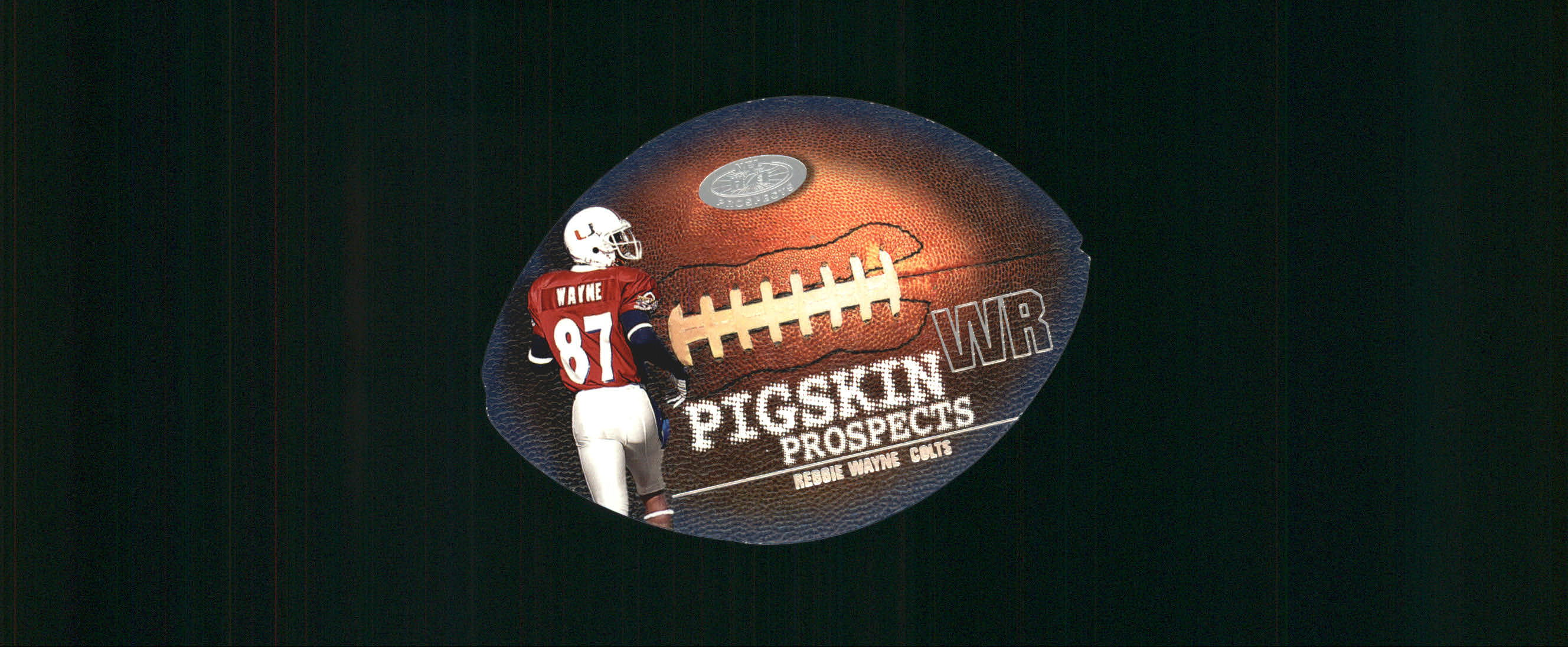 2001 Hot Prospects Pigskin Prospects #PP6 Reggie Wayne