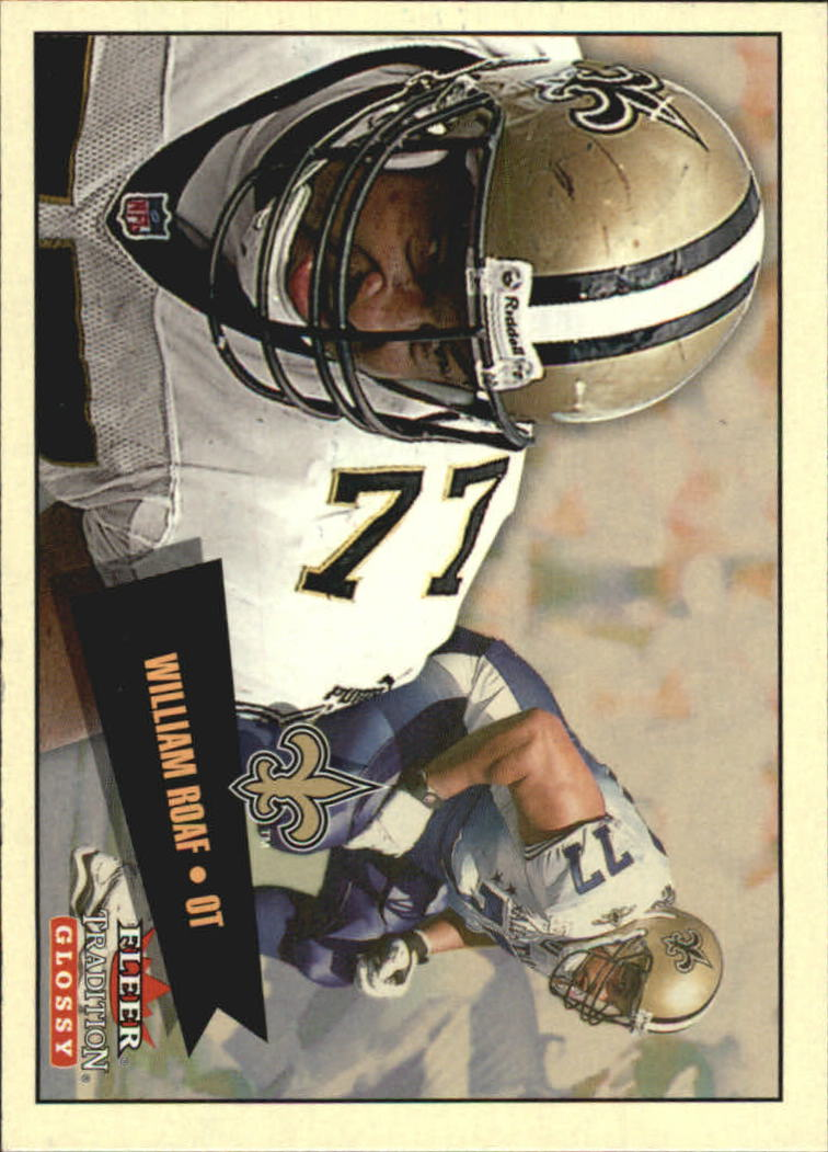 2001 Fleer Tradition Glossy #198 William Roaf